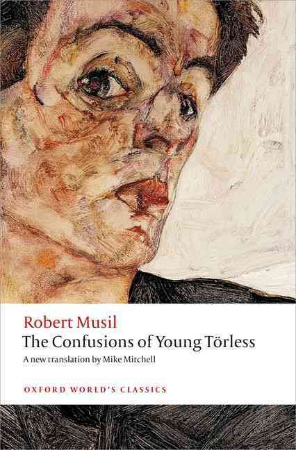 The Confusions of Young T~rless By Musil, Robert/ Mitchell, Mike/ Robertson, Ritchie