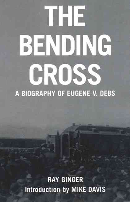 The Bending Cross By Ginger, Ray/ Davis, Mike (INT)